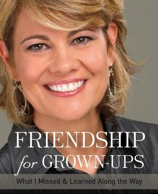 Book Review – Friendships for Grown-Ups