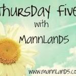 It's the Thursday Five!