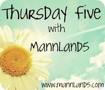 It's the Thursday Five!