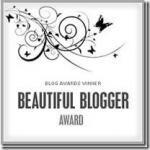 Beautiful Blogger Award for me!