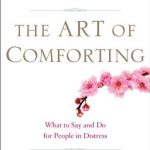 The Art of Comforting, a review