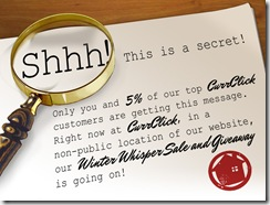 Shhhh..CurrClick Has a Secret….