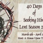 40 Days of Lent 2011 ~ Day 31