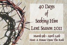 40 Days of Seeking Him 2011 ~ Day 12