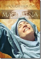 Magdalena: Through Her Eyes, review & giveaway