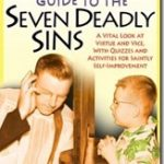 The Bad Catholic's Guide to the Seven Deadly Sins, a review
