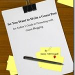 So You Want to Write a Guest Post, a review