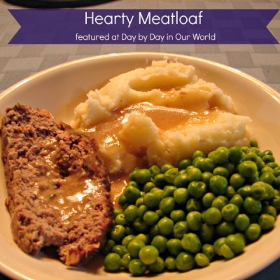 Hearty Meatloaf ~ A Taste From Home