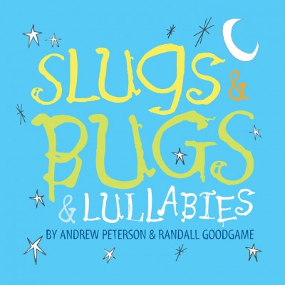 Slugs & Bugs & Lullabies CD