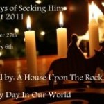 40 Days of Seeking Him ~ Advent 2011 ~ Week Four