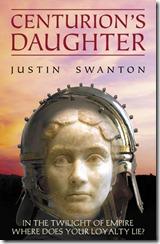 Centurion's Daughter by Justin Swanton