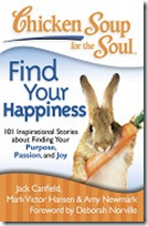 Chicken Soup for the Soul: Find Your Happiness
