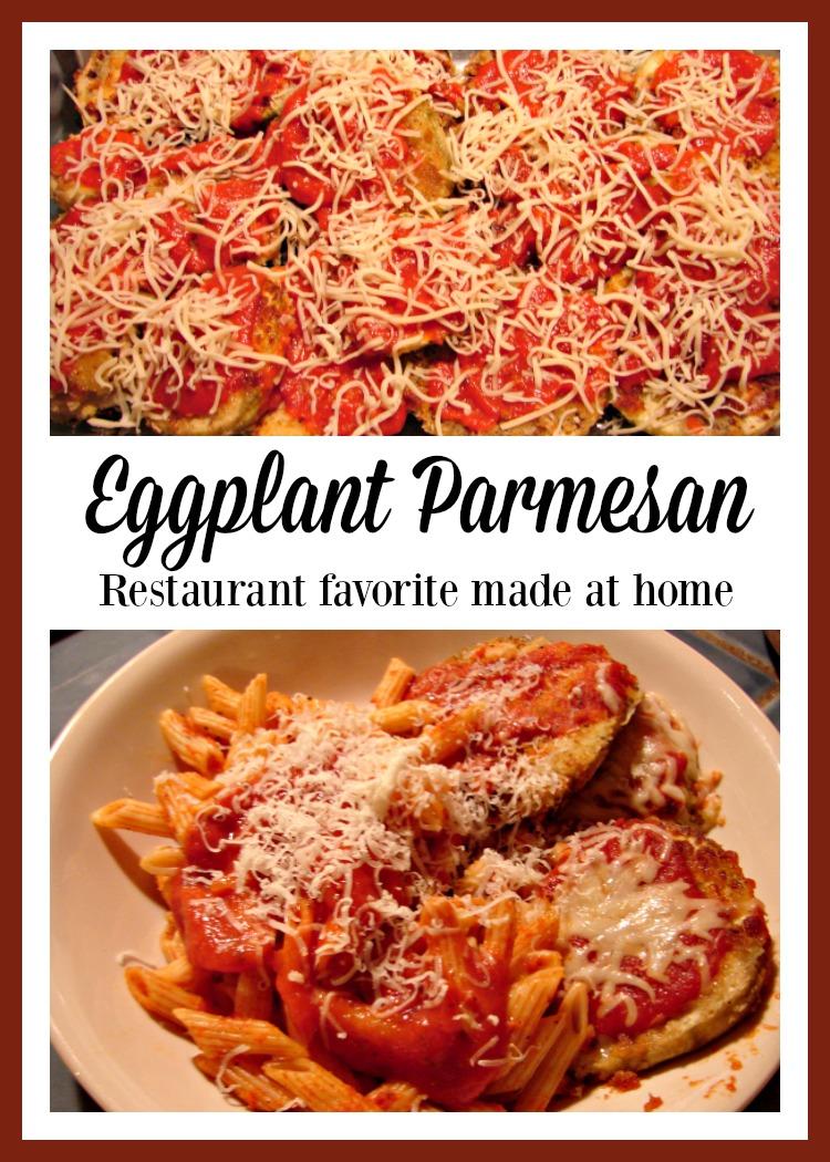 Eggplant Parmesan Restaurant favorite made at home.