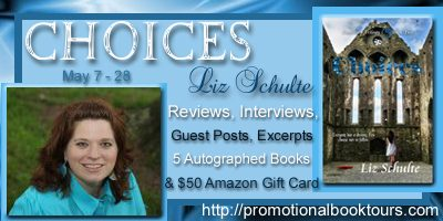 Choices by Liz Schulte Book Tour