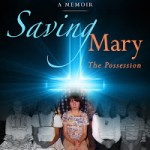 Book Feature ~ Saving Mary: The Possession