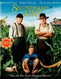 Secondhand Lions ~ Coming of Age and the Importance of Relationships