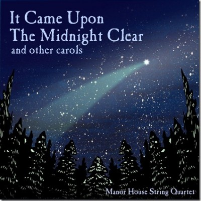 It Came Upon The Midnight Clear and Other Carols