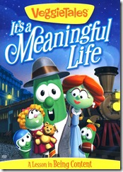 Veggie Tales Its a Meaningful Life DVD