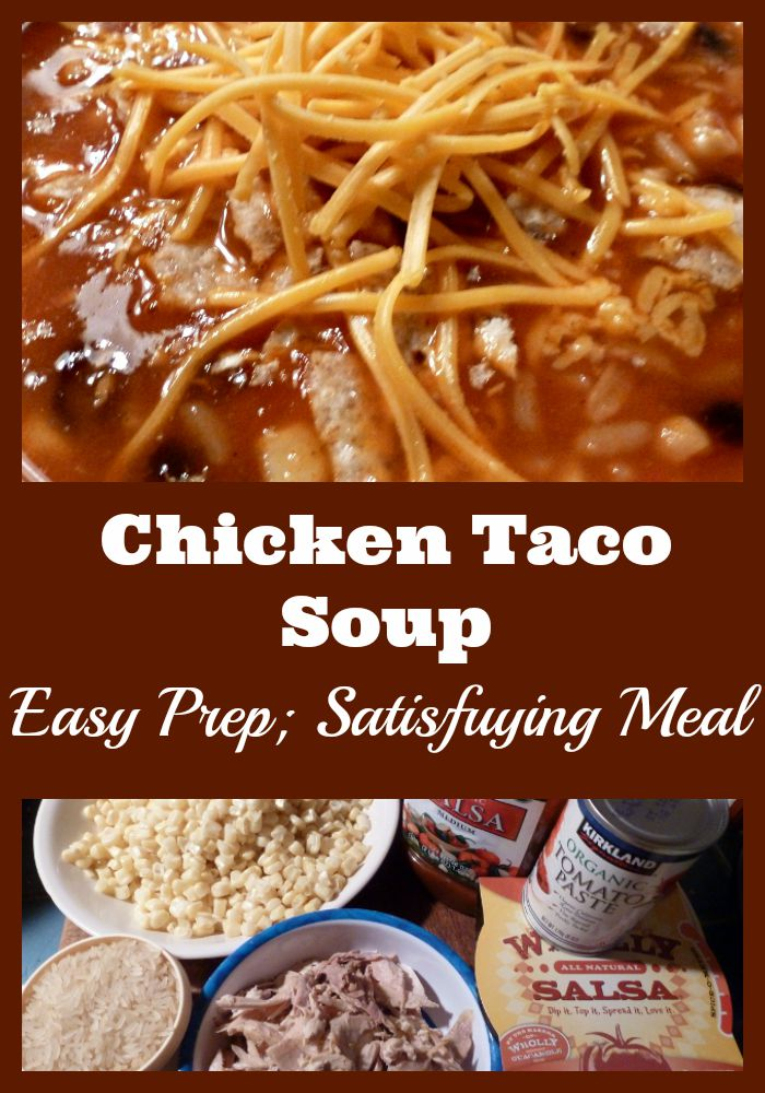 Chicken Taco Soup is a Satisfying Main Dish which is easy to make