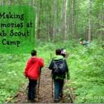 Making Memories at Cub Scout Camp