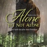 Win a Copy of Alone Yet Not Alone #Giveaway
