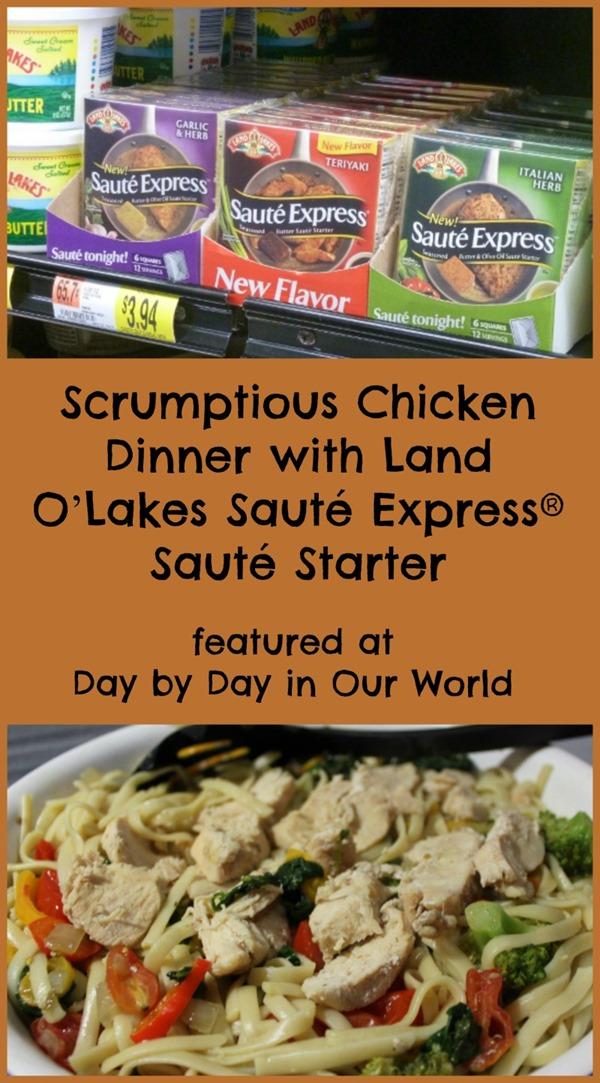 Scrumptious Chicken Dinner with Land O'Lakes Sauté Express® Sauté Starter #SauteExpress