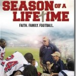 Season of a Lifetime: Faith.Family.Football