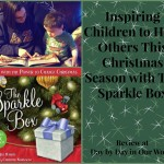 Inspiring Children to Help Others This Christmas Season with The Sparkle Box #giveaway