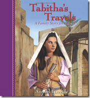 Tabitha s Travels  A Family Story for Advent  Arnold Ytreeide