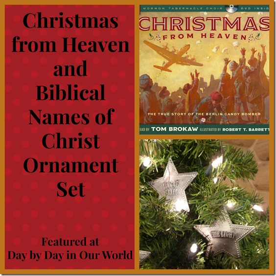 Christmas from Heaven and Biblical Names of Christ Ornament Set Featured at Day by Day in Our World Blog Post