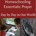 5 Days of Homeschooling Essentials: Prayer