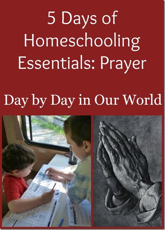 5 Days of Homeschooling Essentials Prayer