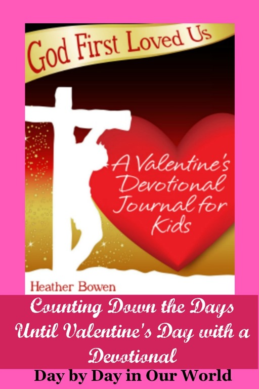 God First Loved Us, a Valentine's Day Devotional