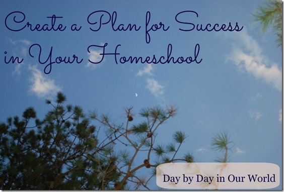 Create a Plan for Success in Your Homeschool