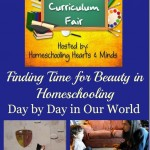 Finding Time for Beauty in Homeschooling Including Fine Arts