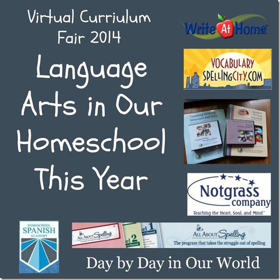 Language Arts in Our Homeschool This Year Virtual Curriculum Fair 2014 Day by Day in Our World
