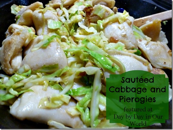 Sautéed Cabbage and Pierogies