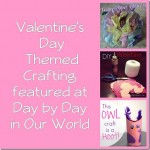 Valentine's Day Themed Crafting