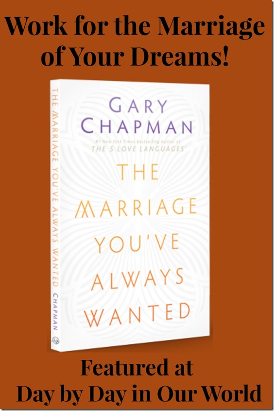The Marriage Youve Always Wanted Review at Day by Day in Our World