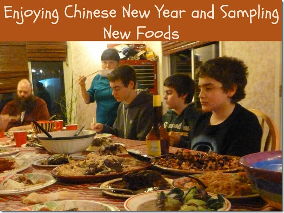 Enjoying Chinese New Year and Sampling New Foods