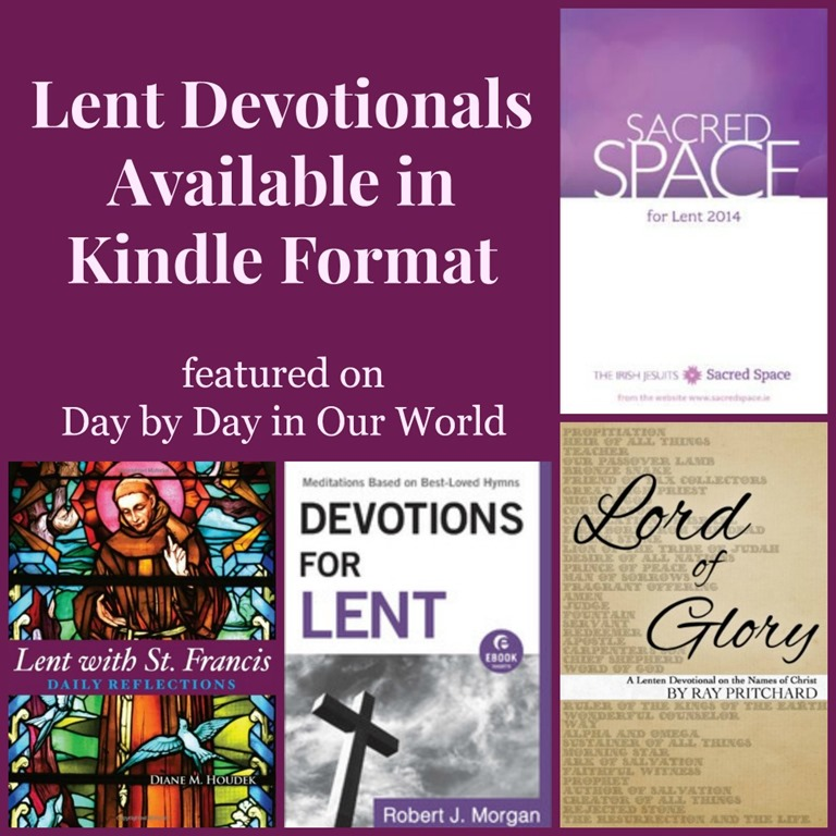 Feed Your Reader (along with your heart and mind) with Lent Devotionals