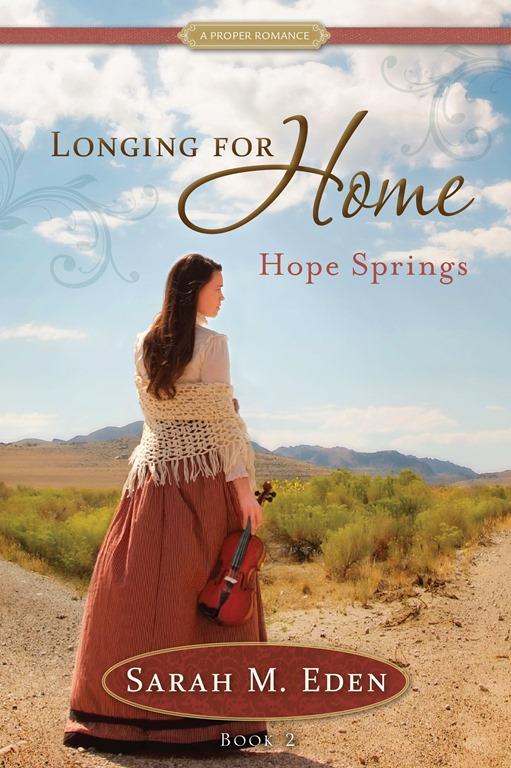 Longing for Home, Volume 2 HOPE SPRINGS