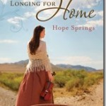 Longing for Home, Volume 2 HOPE SPRINGS