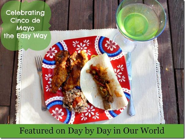 Celebrating Cinco de Mayo the Easy Way