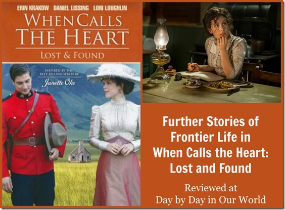 Further Stories of Frontier Life in When Calls the Heart Lost and Found