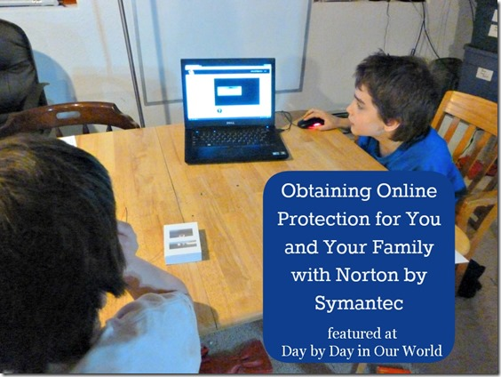 Obtaining Online Protection for You and Your Family with Norton by Symantec