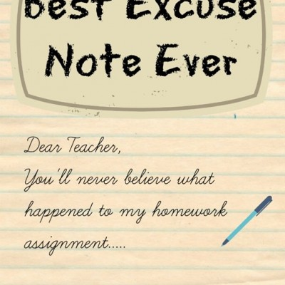 Writing Sample ~ Best Excuse Note Ever