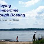 Enjoying Summertime through Boating #DiscoverBoating