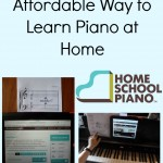 An Easy and Affordable Way to Learn Piano at Home ~ Review of HomeSchoolPiano