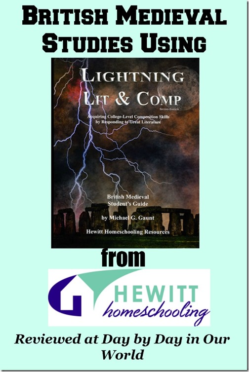 British Medieval Studies Using Lightning Literature and Composition from Hewitt Homeschooling